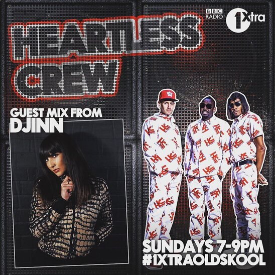Heartless Crew, BBC 1Xtra . Djinn oldskool jungle guest mix