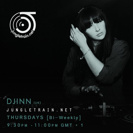 Djinn - Jungletrain.net Thurs bi-weekly show 9:30pm to 11:00pm